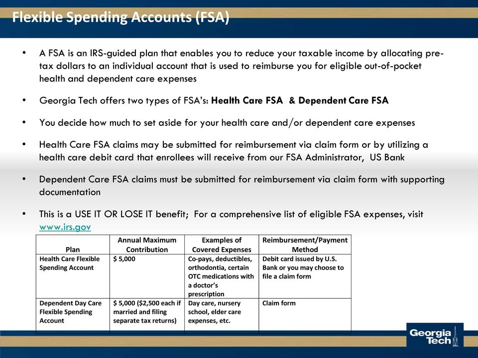 dependent care expenses Health Care FSA claims may be submitted for reimbursement via claim form or by utilizing a health care debit card that enrollees will receive from our FSA Administrator, US
