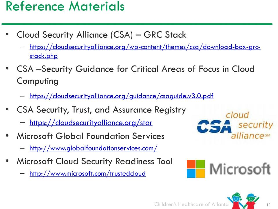 php CSA Security Guidance for Critical Areas of Focus in Cloud Computing https://cloudsecurityalliance.org/guidance/csaguide.v3.
