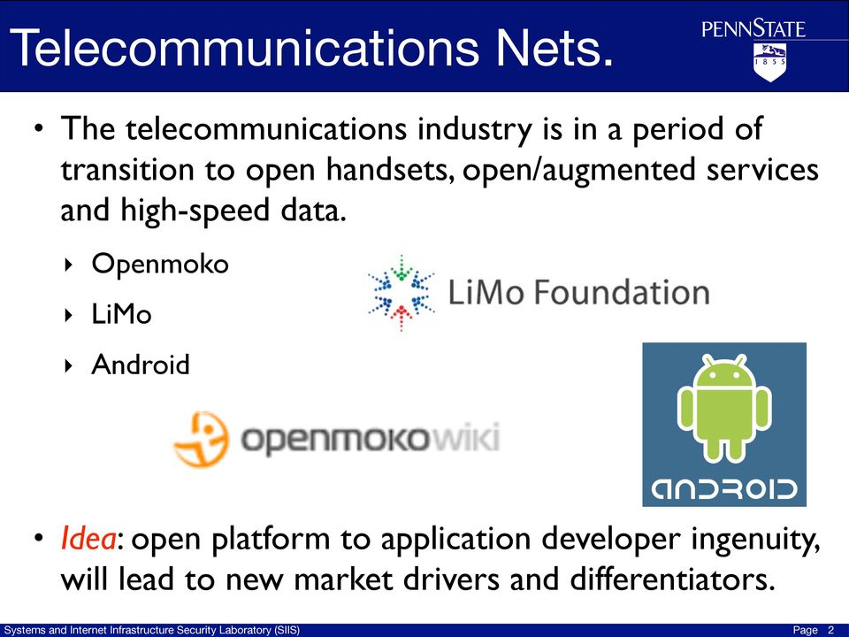 handsets, open/augmented services and high-speed data.
