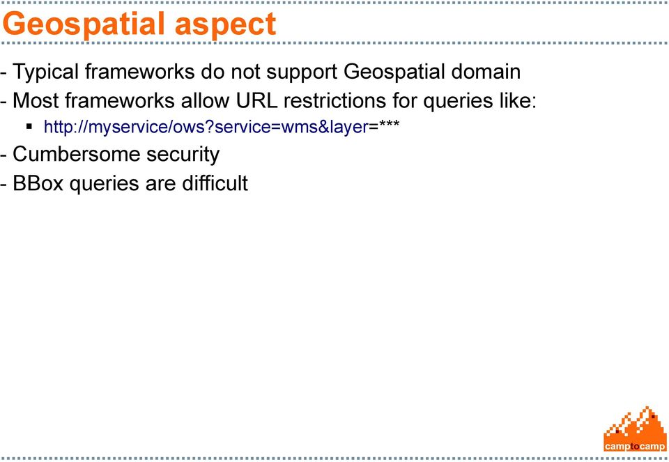 restrictions for queries like: http://myservice/ows?