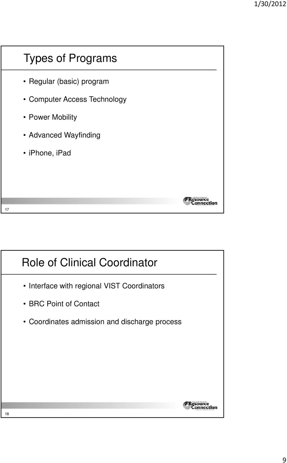 Role of Clinical Coordinator Interface with regional VIST