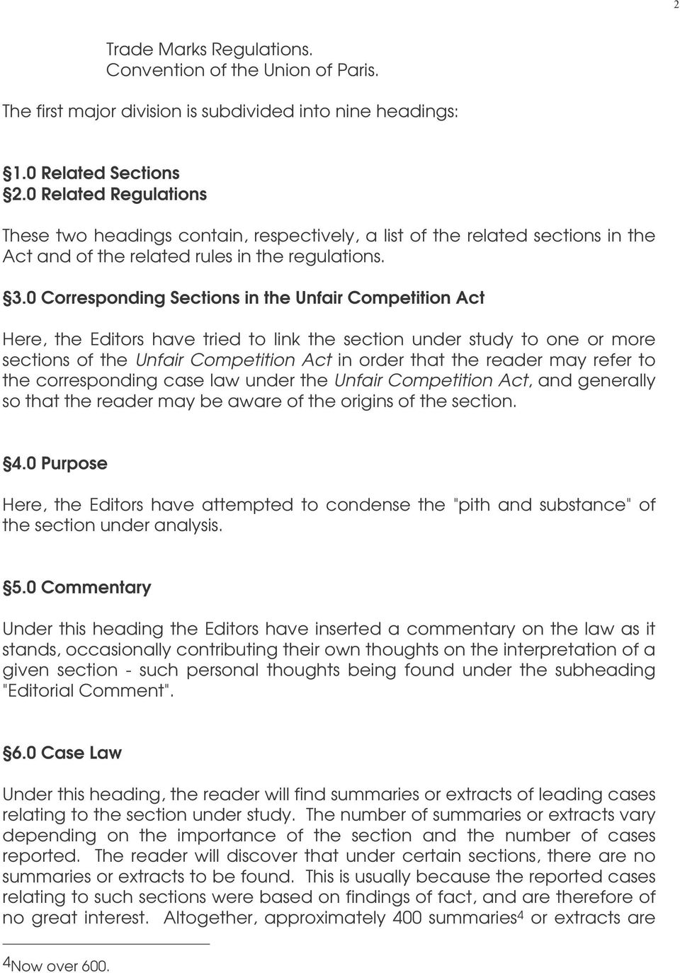0 Corresponding Sections in the Unfair Competition Act Here, the Editors have tried to link the section under study to one or more sections of the Unfair Competition Act in order that the reader may