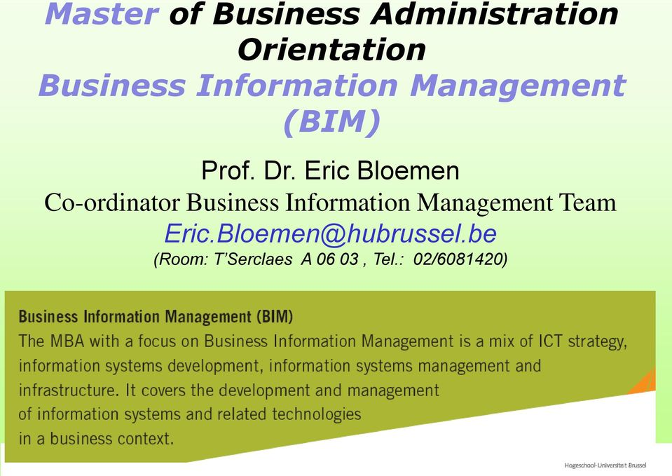 Eric Bloemen Co-ordinator Business Information