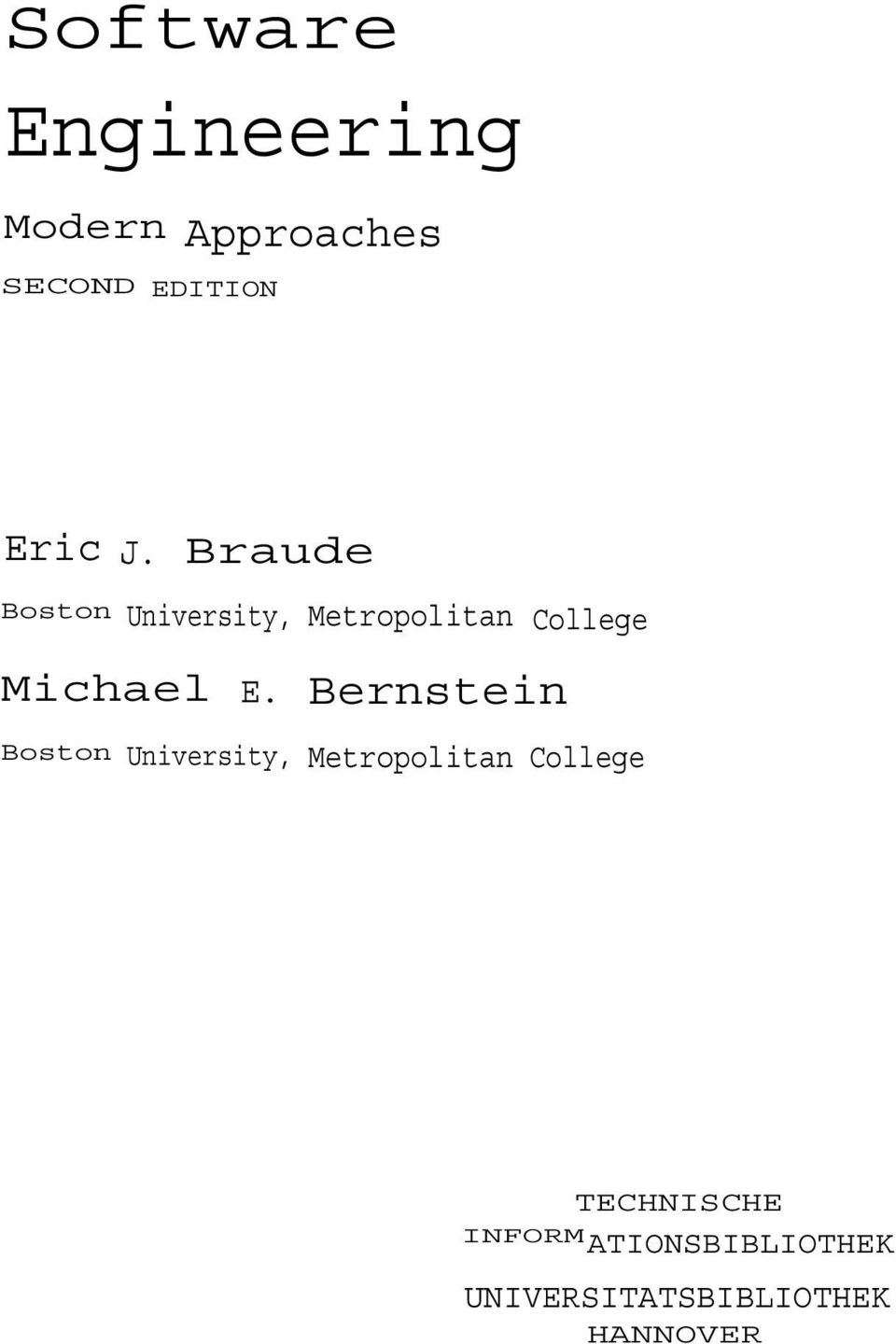 Bernstein Boston University, Metropolitan College TECHNISCHE INFORM
