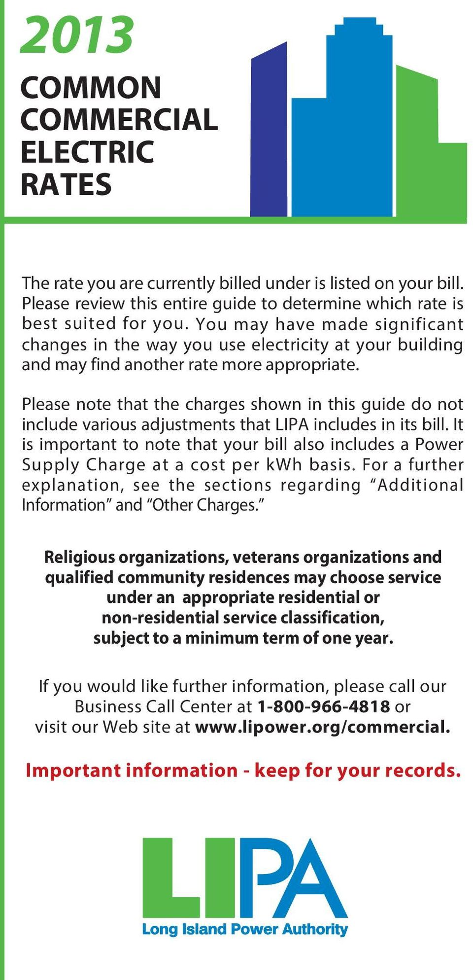Please note that the charges shown in this guide do not include various adjustments that LIPA includes in its bill.