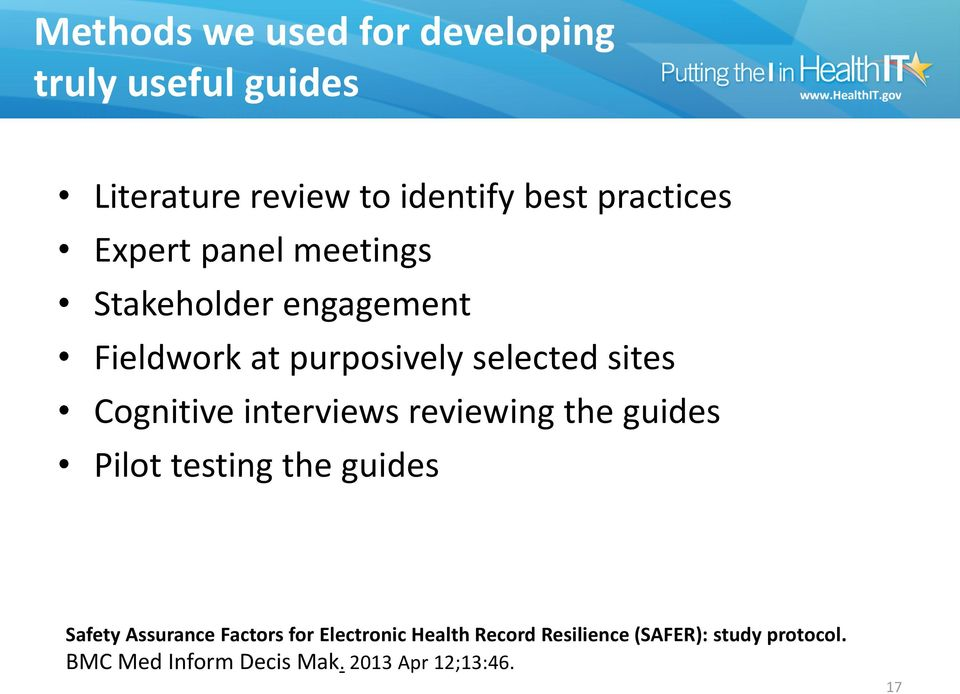 interviews reviewing the guides Pilot testing the guides Safety Assurance Factors for Electronic