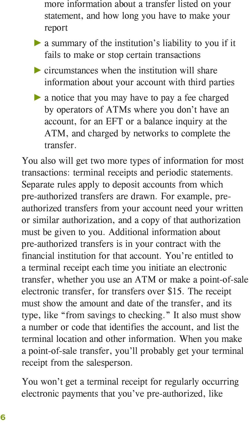 for an EFT or a balance inquiry at the ATM, and charged by networks to complete the transfer.