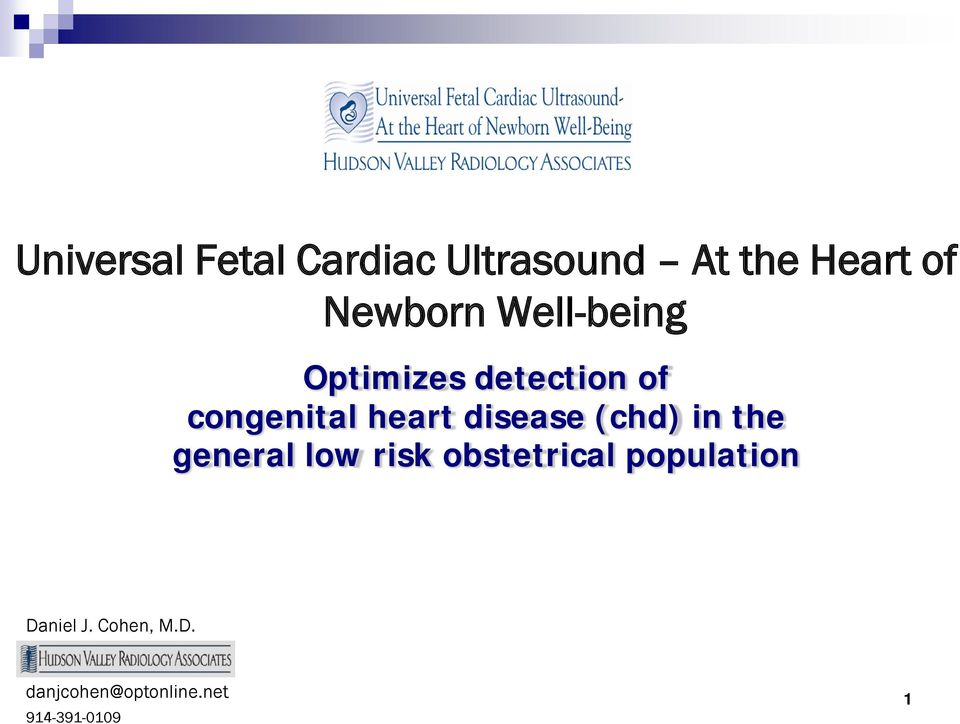heart disease (chd) in the general low risk obstetrical