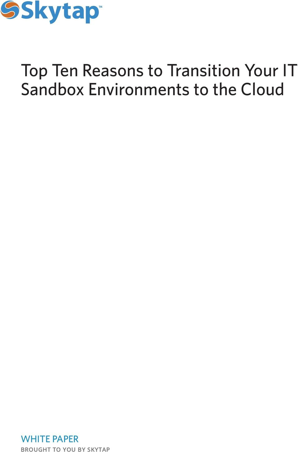 Environments to the Cloud