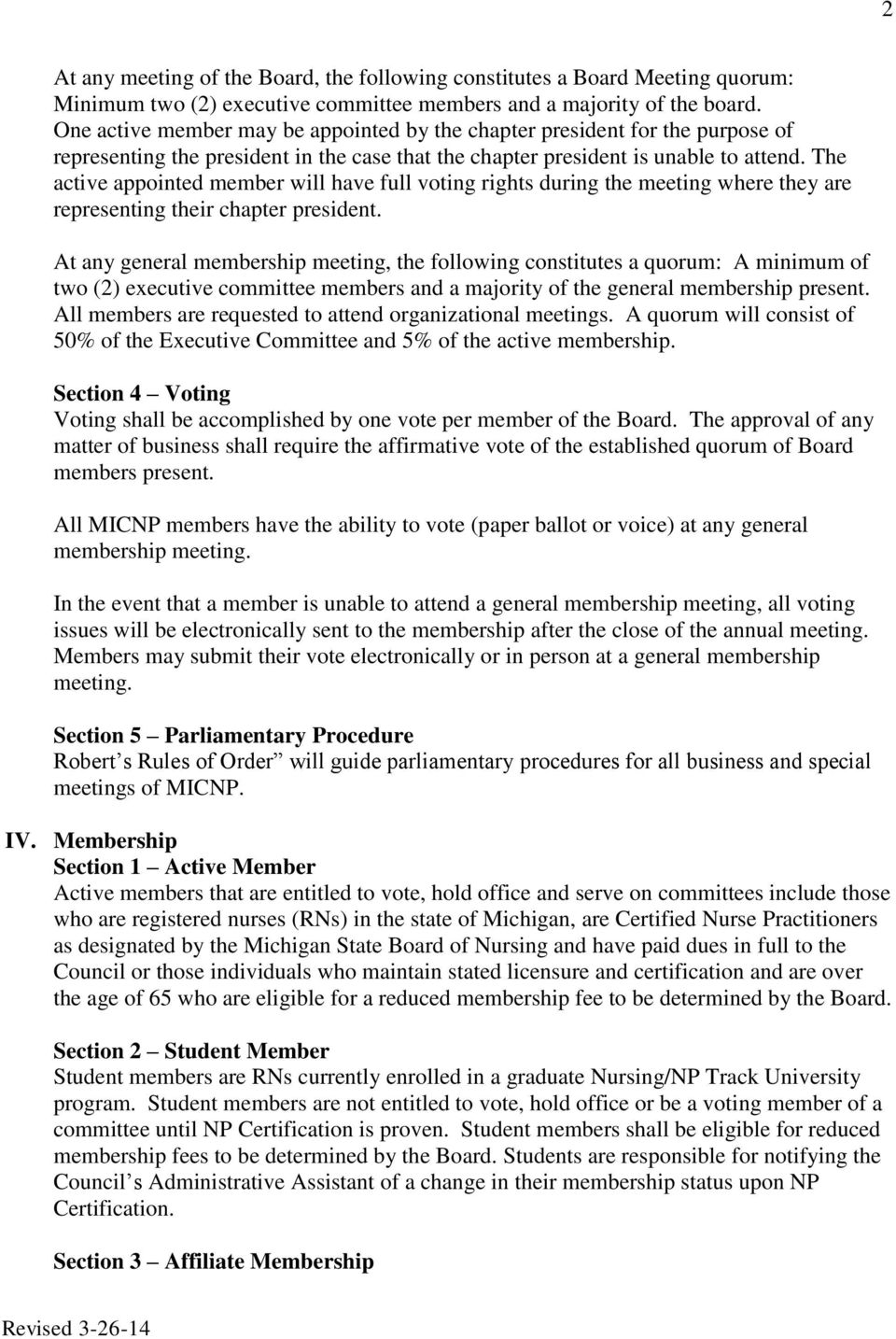 The active appointed member will have full voting rights during the meeting where they are representing their chapter president.