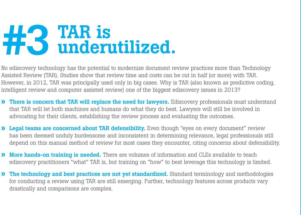 Why is TAR (also known as predictive coding, intelligent review and computer assisted review) one of the biggest ediscovery issues in 2013?