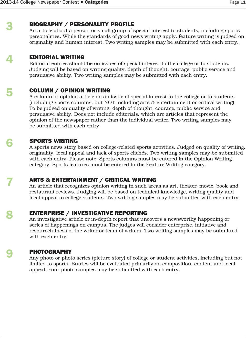 4 EDITORIAL WRITING Editorial entries should be on issues of special interest to the college or to students.