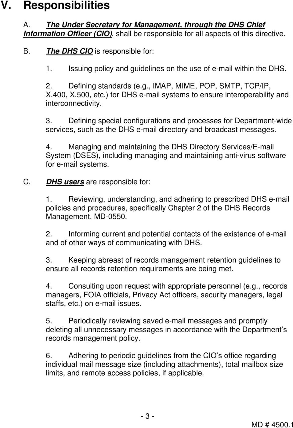 ) for DHS e-mail systems to ensure interoperability and interconnectivity. 3.