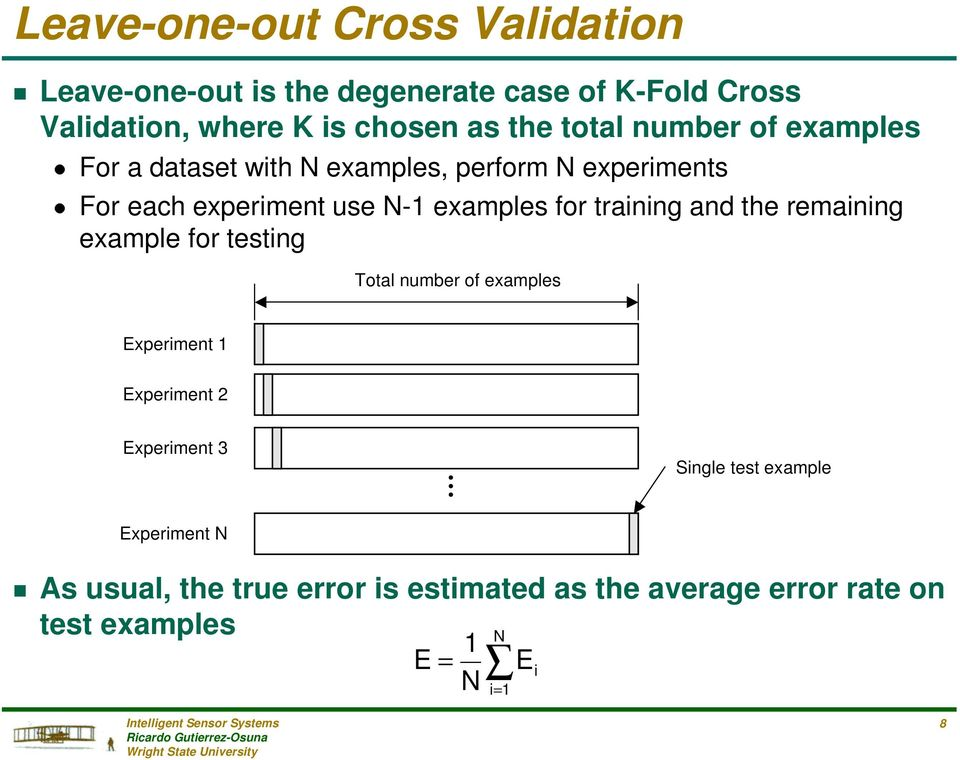 for training and the remaining example for testing Total number of examples Experiment Experiment 2 Experiment 3 Single