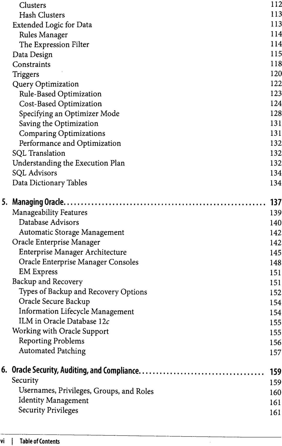 Plan 132 SQL Advisors 134 Data Dictionary Tables 134 H5 5.