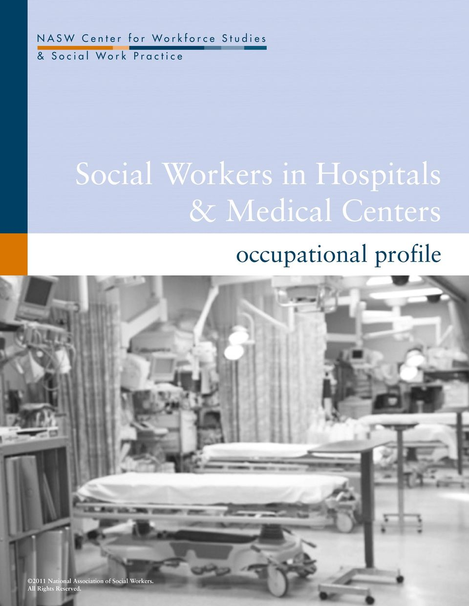 in Hospitals & Medical Centers occupational profile 2011