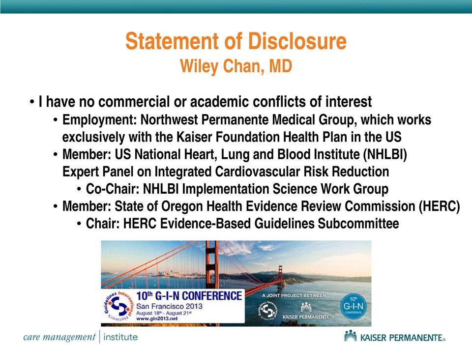 Heart, Lung and Blood Institute (NHLBI) Expert Panel on Integrated Cardiovascular Risk Reduction Co-Chair: NHLBI