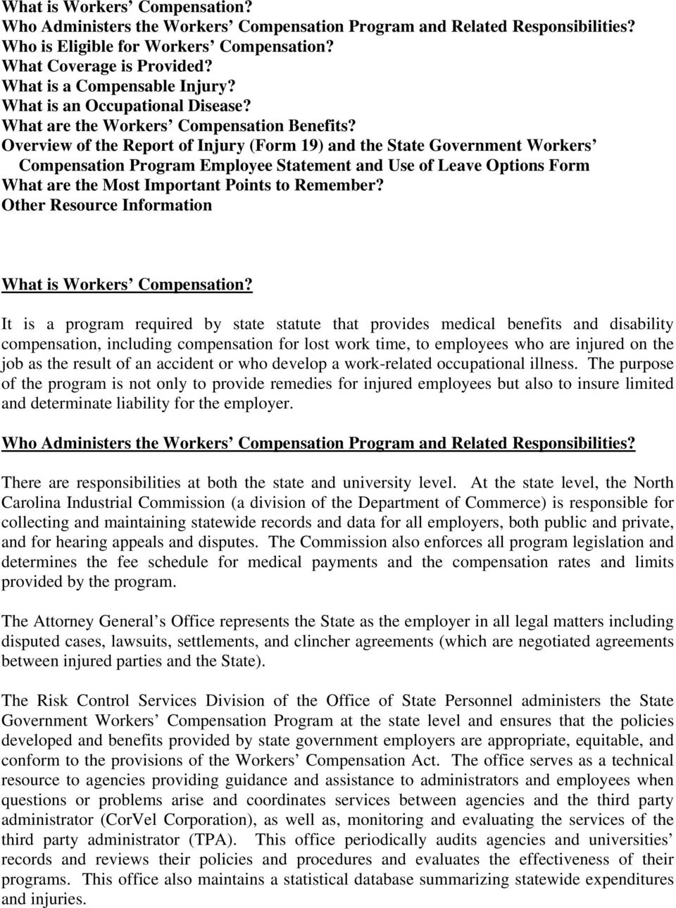 Overview of the Report of Injury (Form 19) and the State Government Workers Compensation Program Employee Statement and Use of Leave Options Form What are the Most Important Points to Remember?
