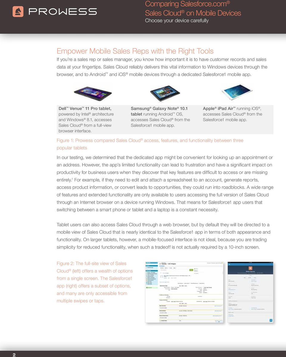Dell Venue 11 Pro tablet, powered by Intel architecture and Windows 8.1, accesses Sales Cloud from a full-view browser interface. Samsung Galaxy Note 10.