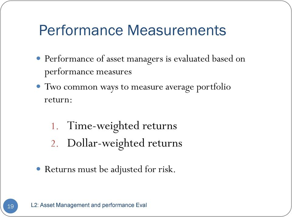 measure average portfolio return: 1.