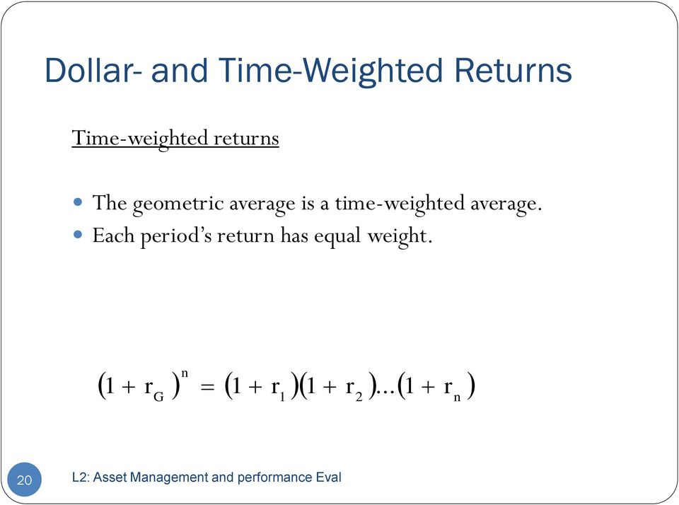 is a time-weighted average.