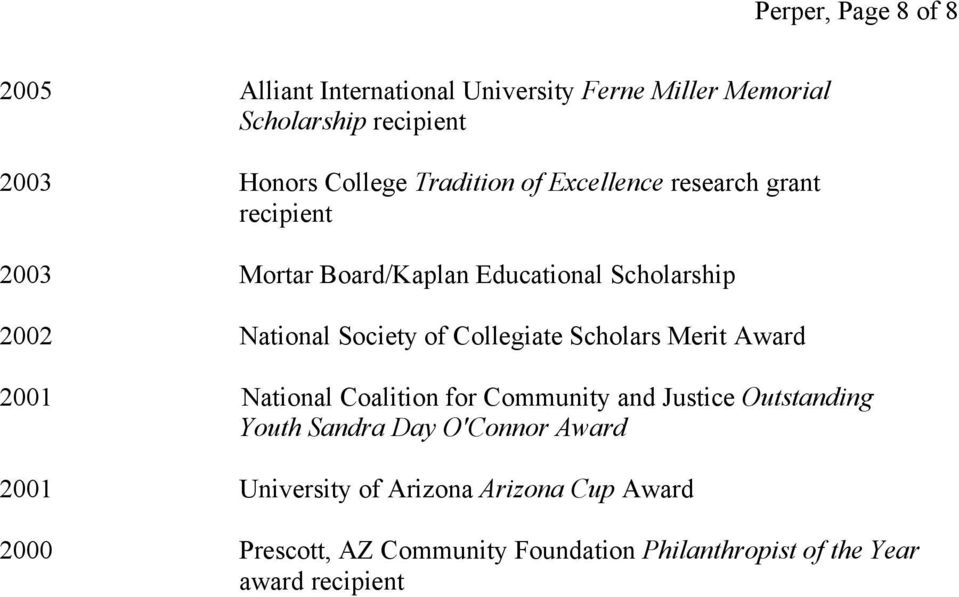 Collegiate Scholars Merit Award 2001 National Coalition for Community and Justice Outstanding Youth Sandra Day O'Connor