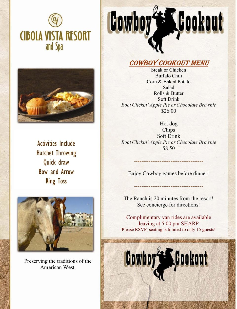 50 -------------------------------------- Enjoy Cowboy games before dinner! -------------------------------------- The Ranch is 20 minutes from the resort!