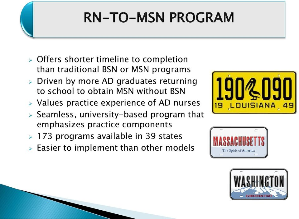 Values practice experience of AD nurses Seamless, university-based program that