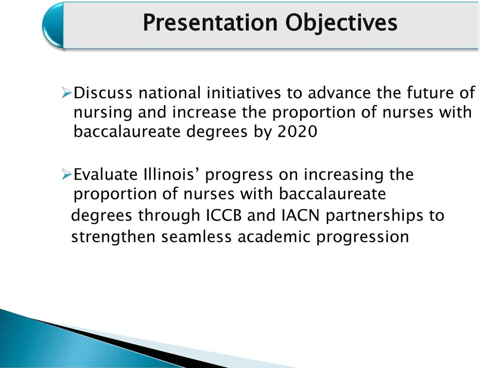 Evaluate Illinois progress on increasing the proportion of nurses with
