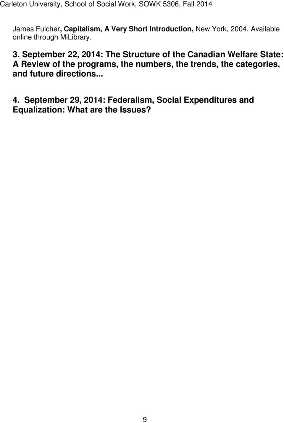 September 22, 2014: The Structure of the Canadian Welfare State: A Review of the programs,