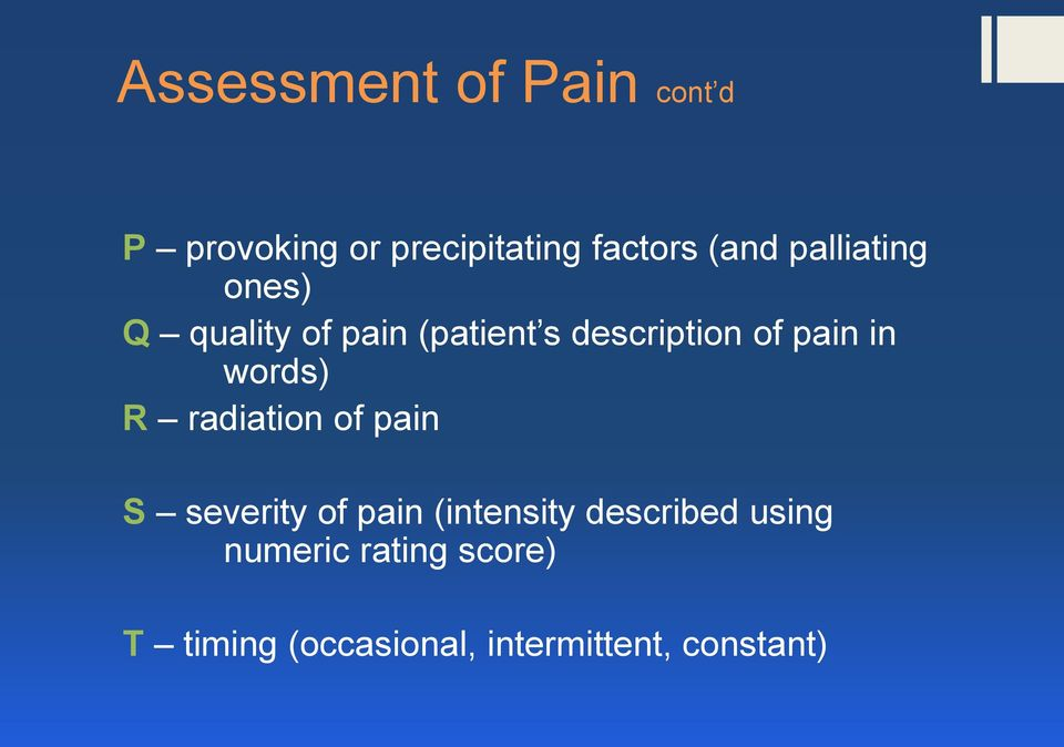 words) R radiation of pain S severity of pain (intensity described