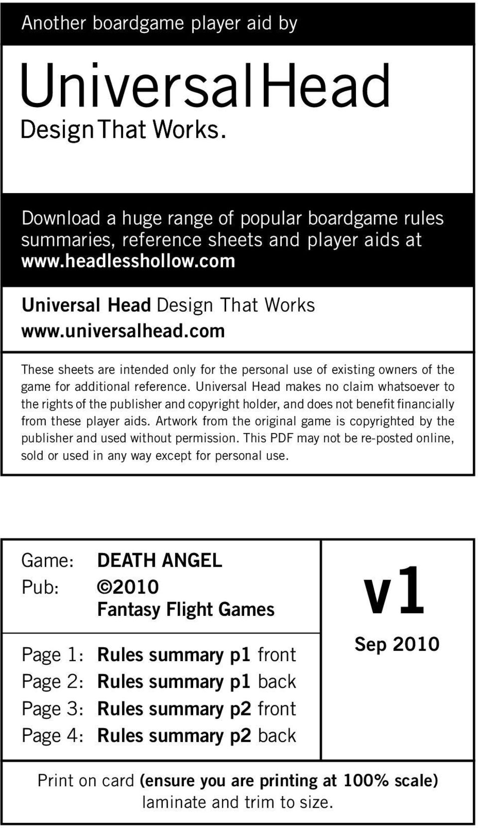 Universal Head makes no claim whatsoever to the rights of the publisher and copyright holder, and does not benefit financially from these player aids.