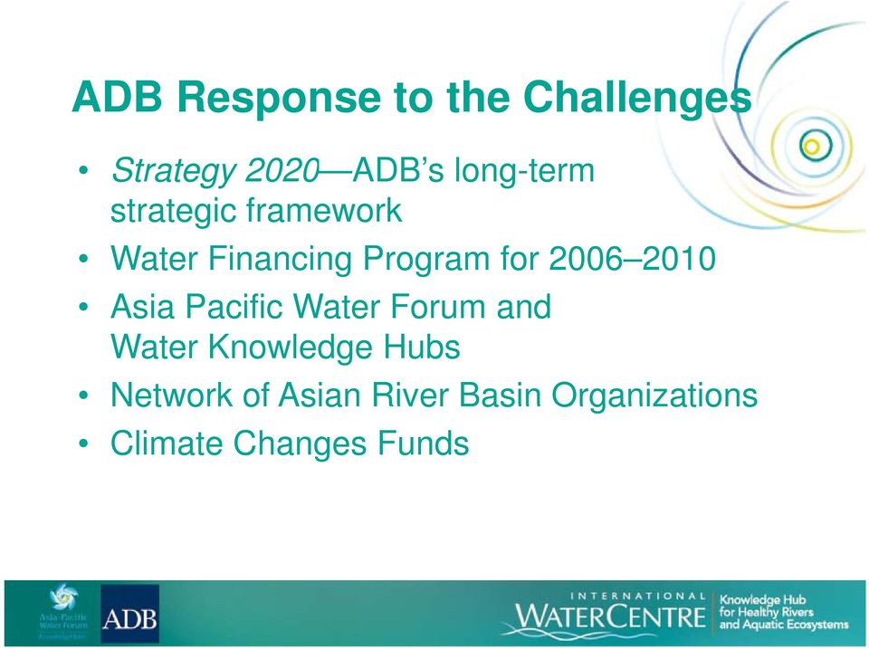 2006 2010 Asia Pacific Water Forum and Water Knowledge