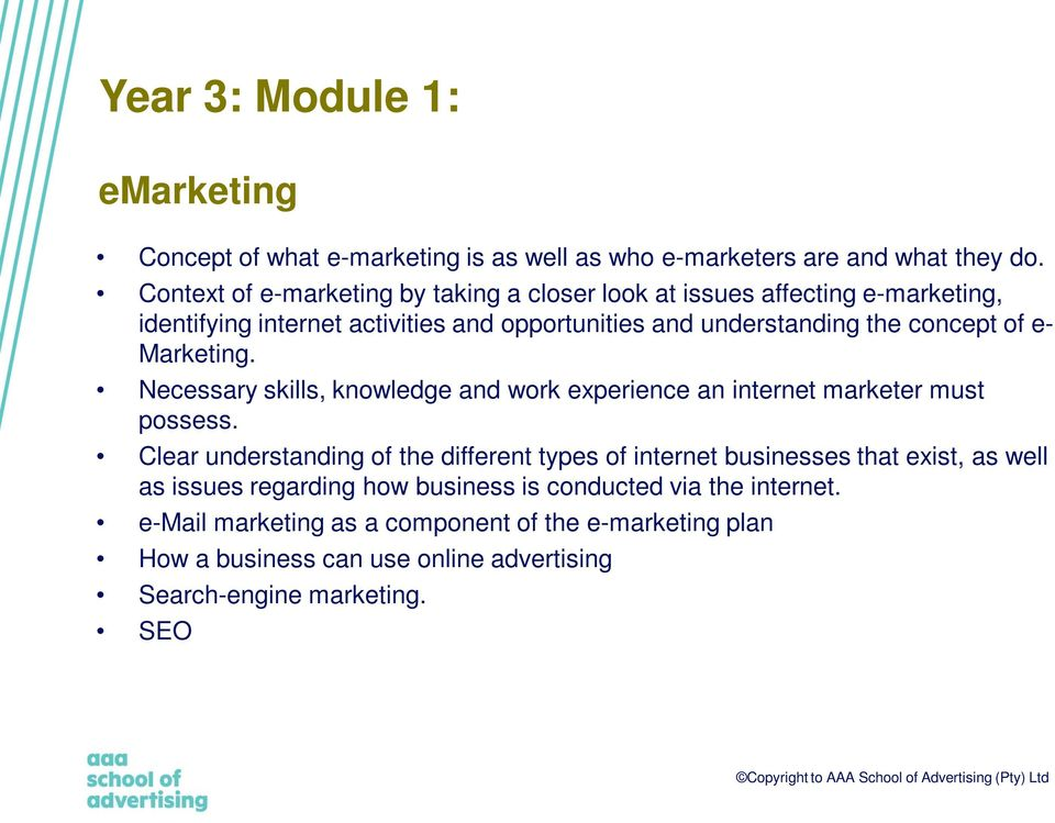 of e- Marketing. Necessary skills, knowledge and work experience an internet marketer must possess.