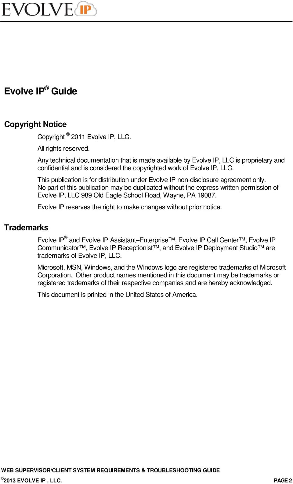 This publication is for distribution under Evolve IP non-disclosure agreement only.
