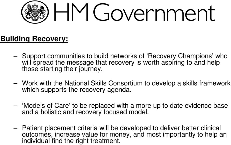 Work with the National Skills Consortium to develop a skills framework which supports the recovery agenda.