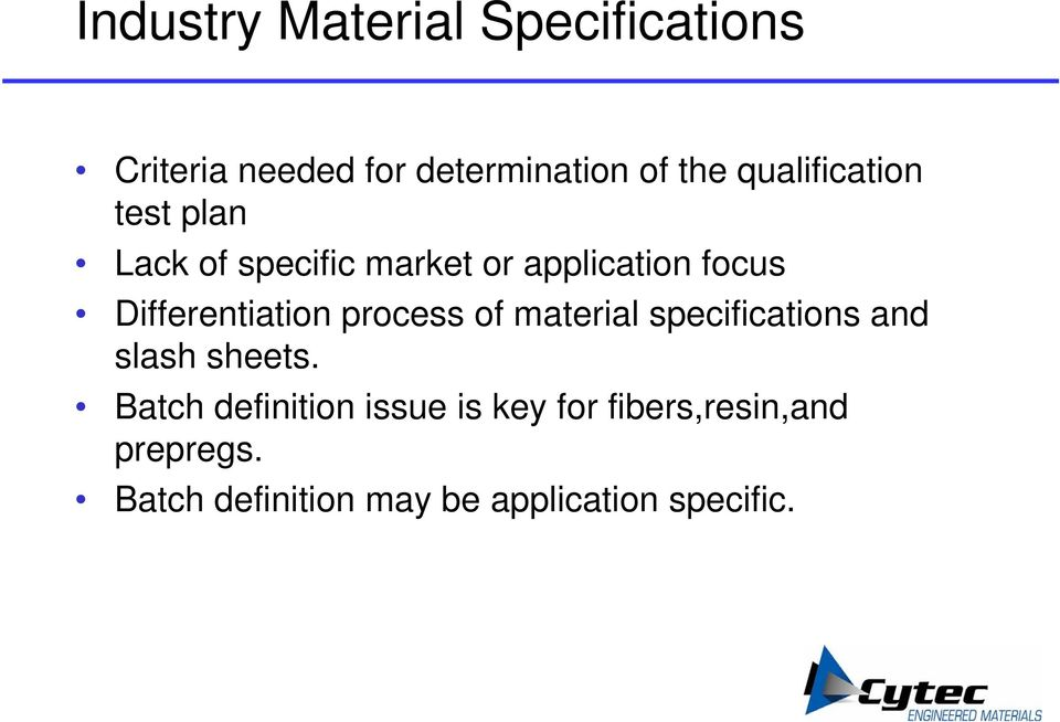 Differentiation process of material specifications and slash sheets.