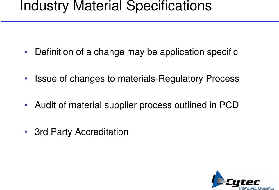 to materials-regulatory Process Audit of material