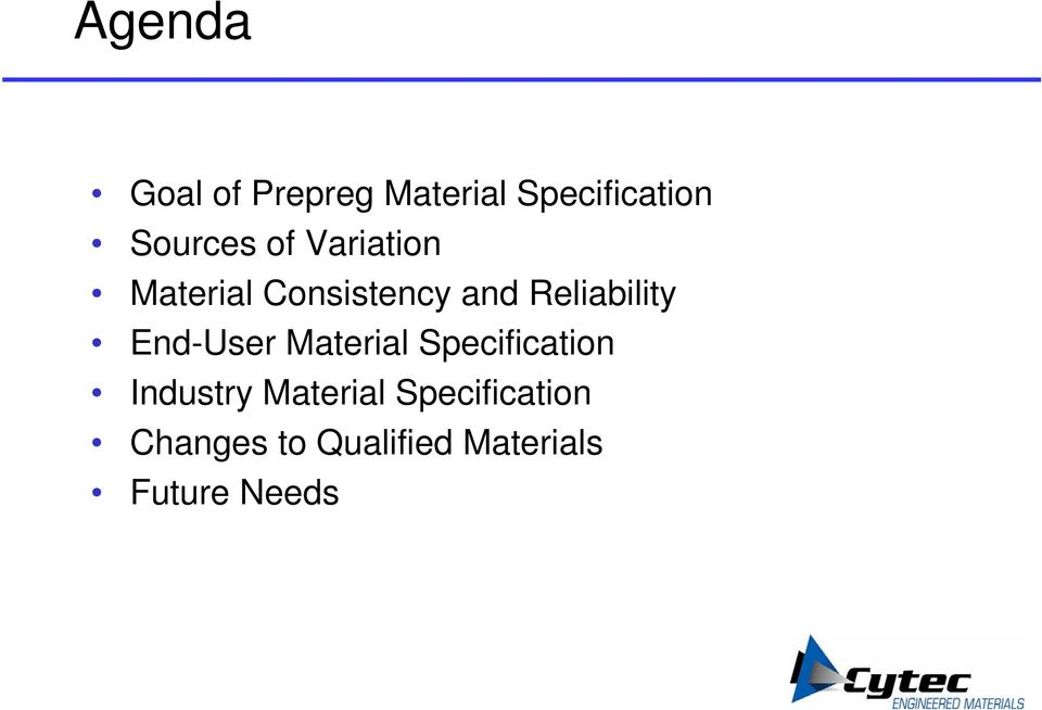 Reliability End-User Material Specification Industry