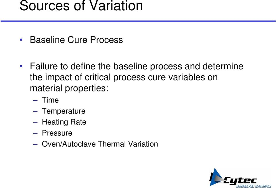 critical process cure variables on material properties: