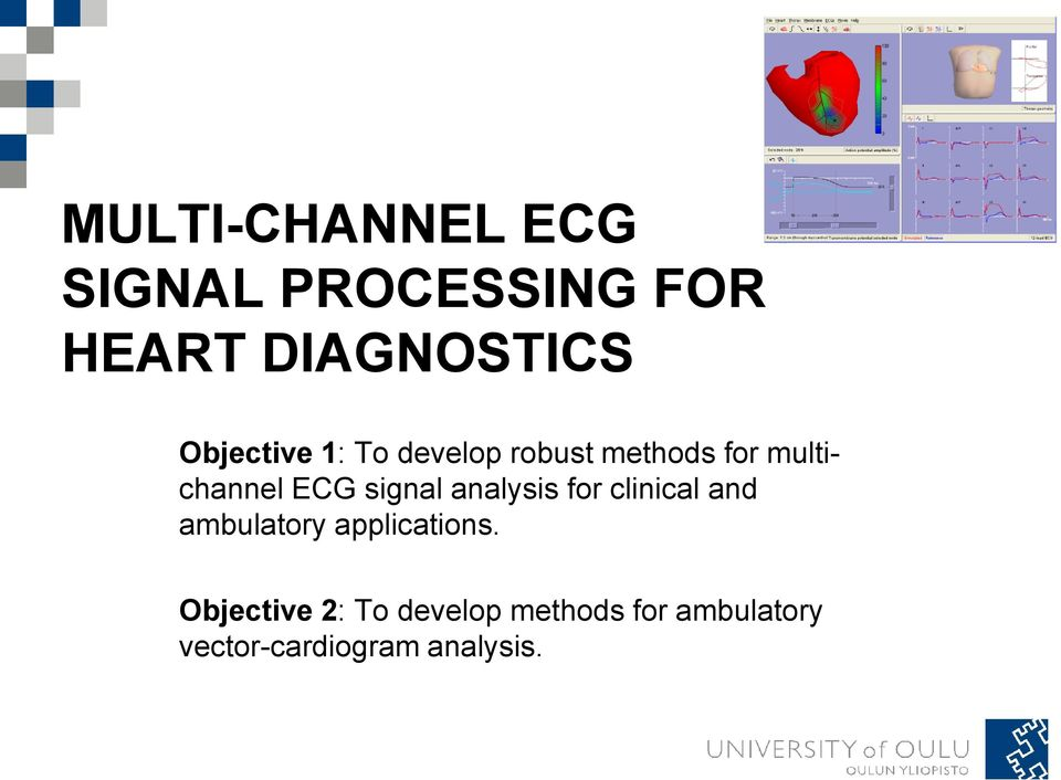 signal analysis for clinical and ambulatory applications.