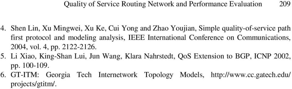 analysis, IEEE International Conference on Communications, 2004, vol. 4, pp. 2122-2126. 5.