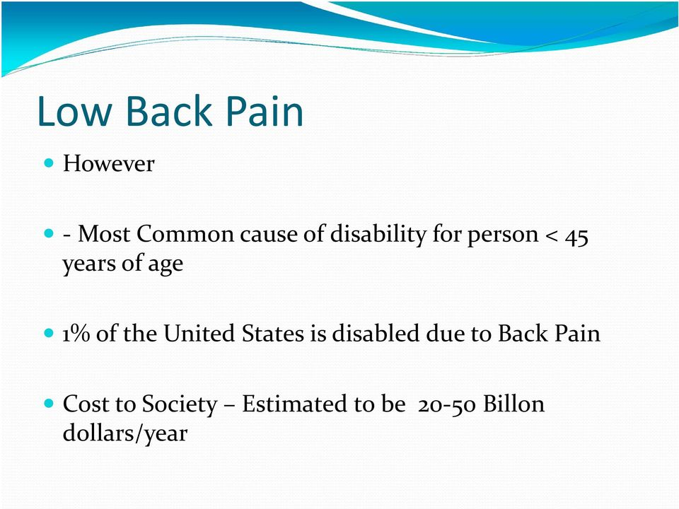 the United States is disabled due to Back Pain