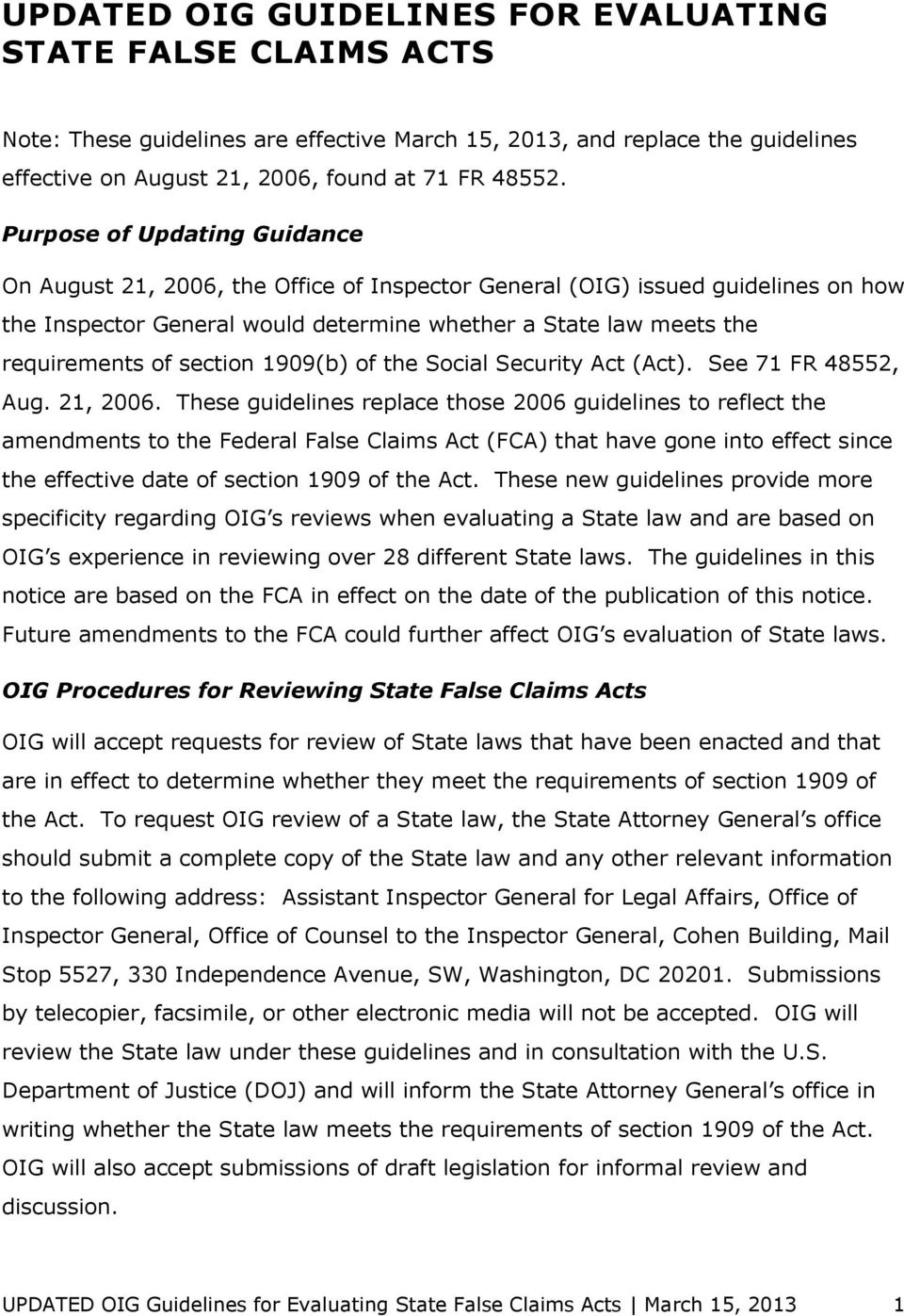 section 1909(b) of the Social Security Act (Act). See 71 FR 48552, Aug. 21, 2006.