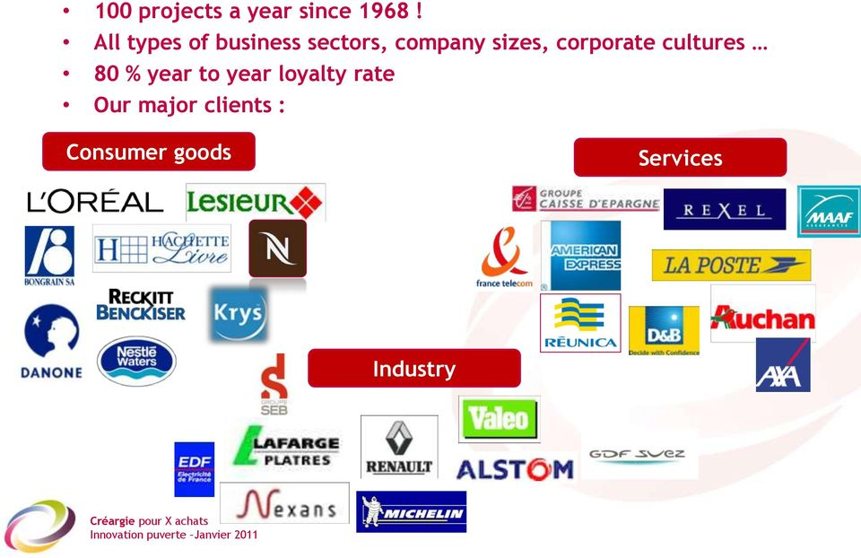 sizes, corporate cultures 80 % year to year