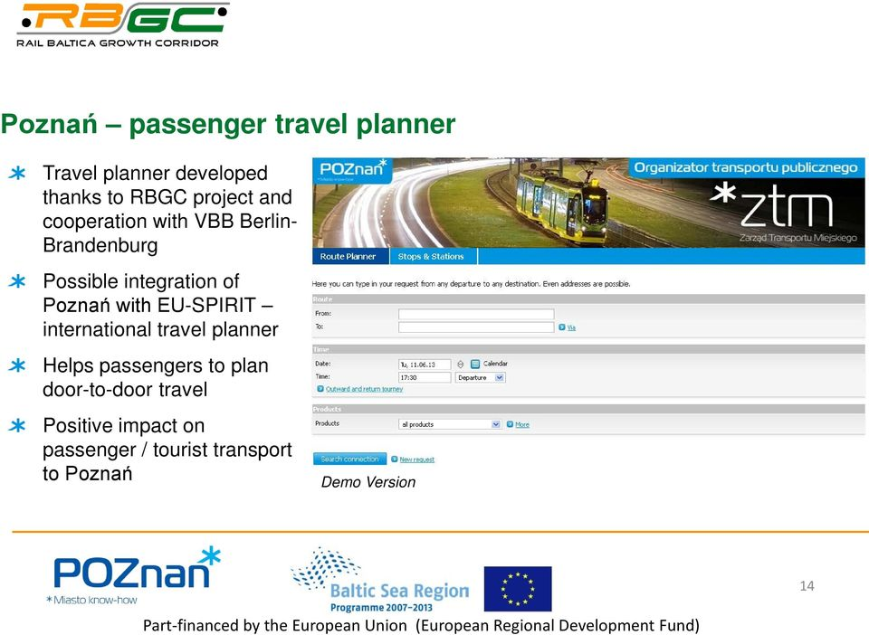 with EU-SPIRIT international travel planner Helps passengers to plan