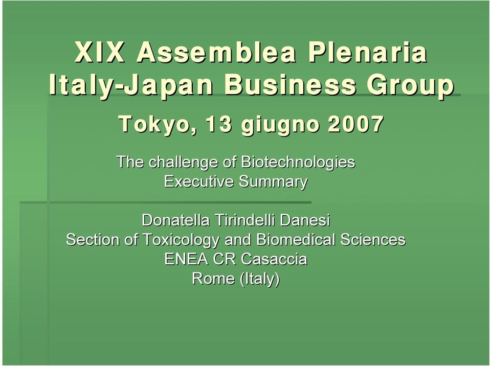 Executive Summary Donatella Tirindelli Danesi Section of