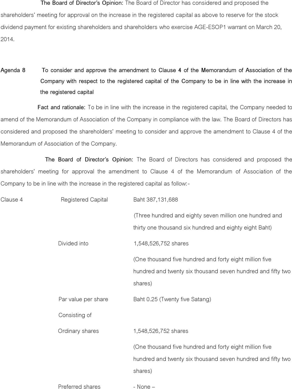 Agenda 8 To consider and approve the amendment to Clause 4 of the Memorandum of Association of the Company with respect to the registered capital of the Company to be in line with the increase in the