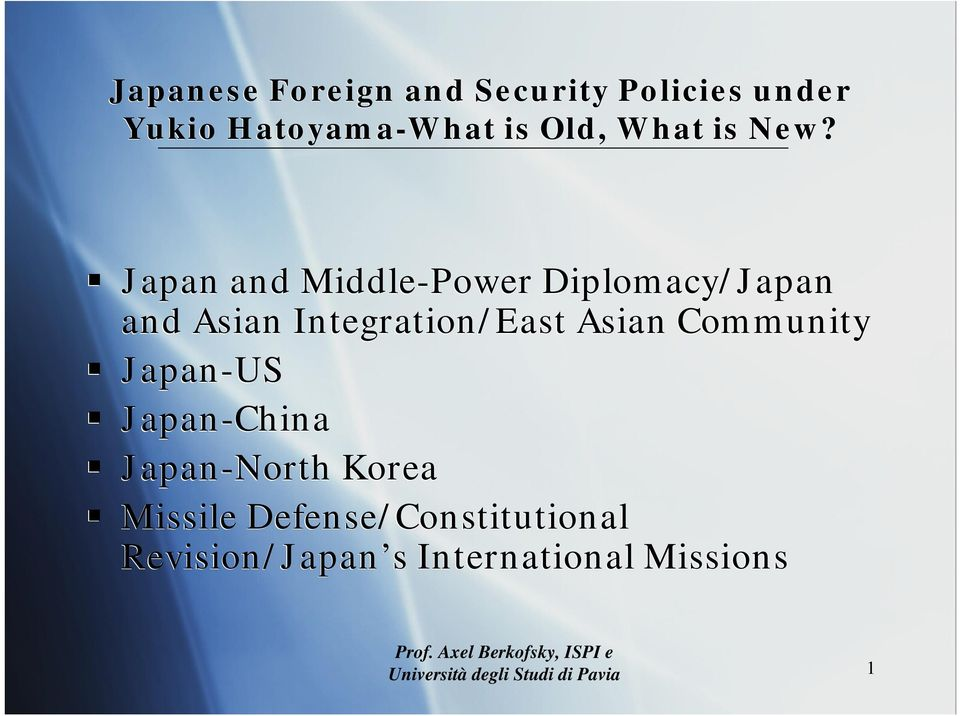 Japan and Middle-Power Diplomacy/Japan and Asian Integration/East Asian