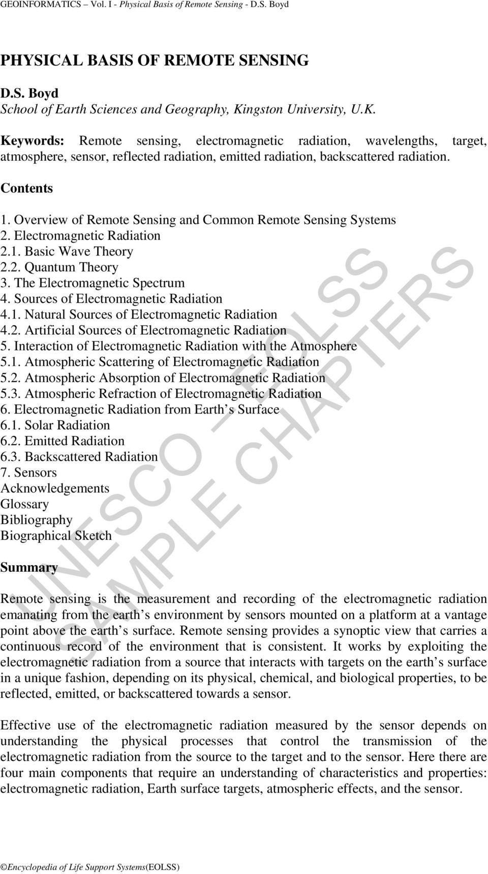 Overview of Remote Sensing and Common Remote Sensing Systems 2. Electromagnetic Radiation 2.1. Basic Wave Theory 2.2. Quantum Theory 3. The Electromagnetic Spectrum 4.